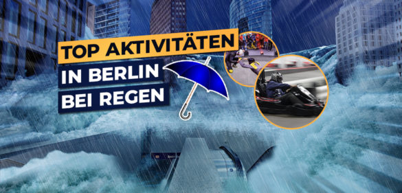 indoor aktivitaeten in berlin bei regen
