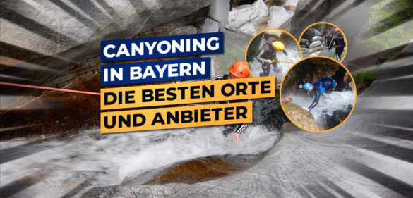 canyoning in bayern orte und anbieter
